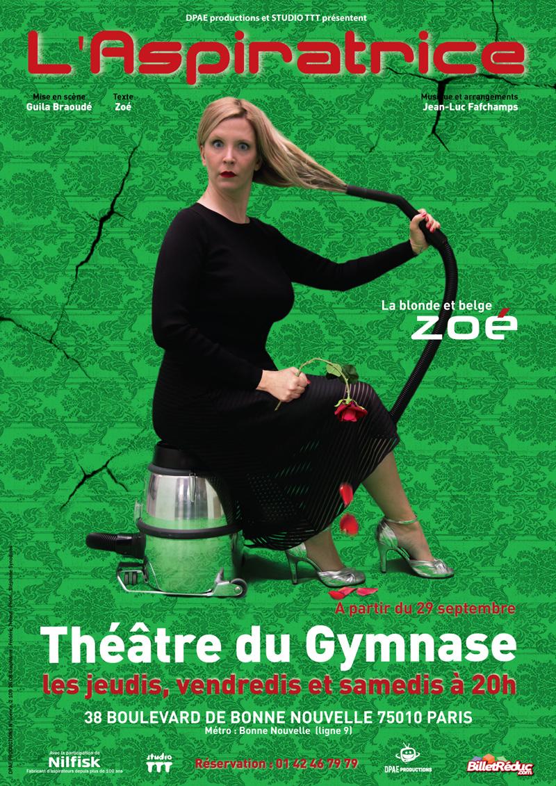 l'aspiratrice au Théâtre du Gymnase paris